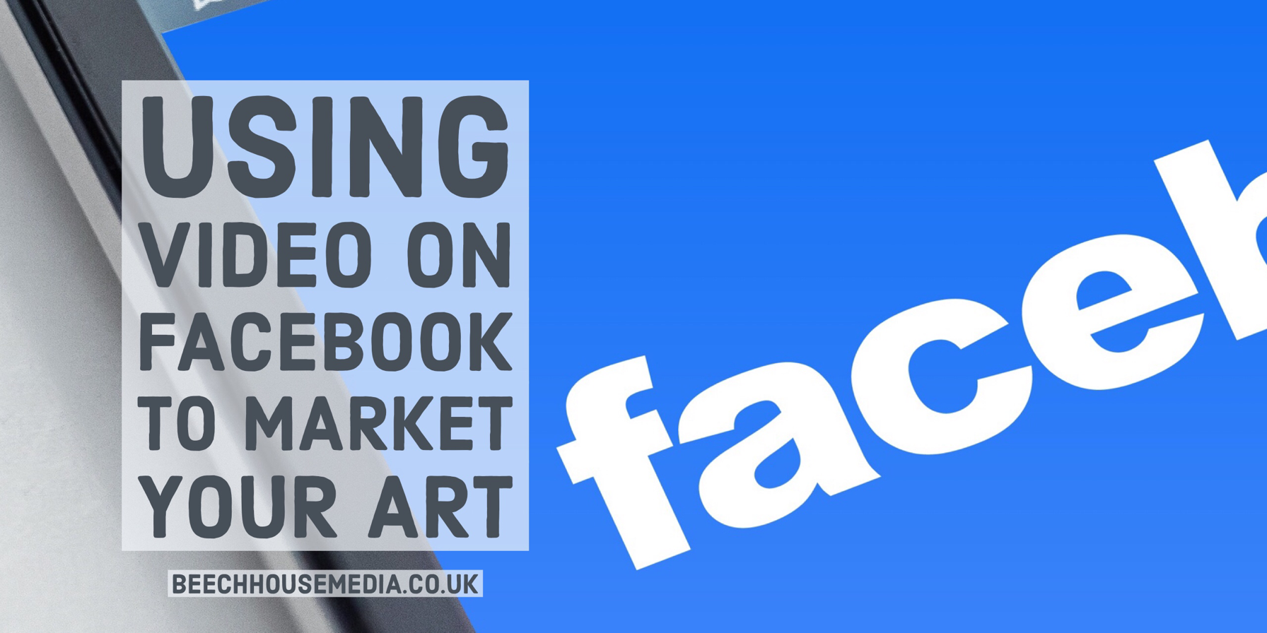 using video on Facebook to Market Your Art