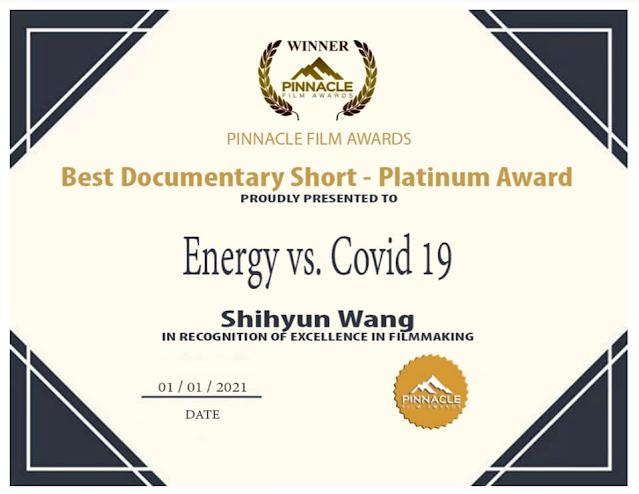 IMDB互聯網電影資料庫認可之國際影展  獲獎  最佳紀錄短片: 白金獎~能量對抗新冠病毒(英文版15分鐘)