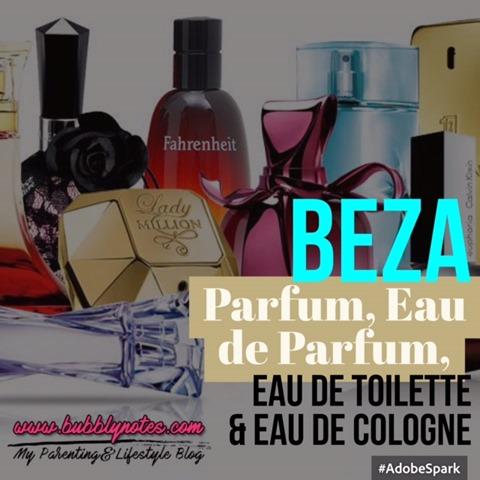BEZA PARFUM, EAU DE PARFUM, EAU DE TOILETTE & EAU DE COLOGNE