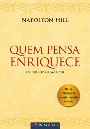 Quem Pensa Enriquece - Napoleon Hill - capa