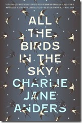 All the birds in the sky - book - cover - Charlie Jane Anders