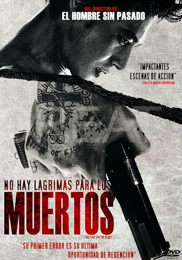 No Hay Lagrimas Para Los Muertos Poster
