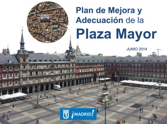 Plan de Mejora y Adecuación de la Plaza Mayor desde 2015