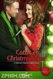 Chinh Phục Ngôi Sao - Catch a Christmas Star (2013) Poster