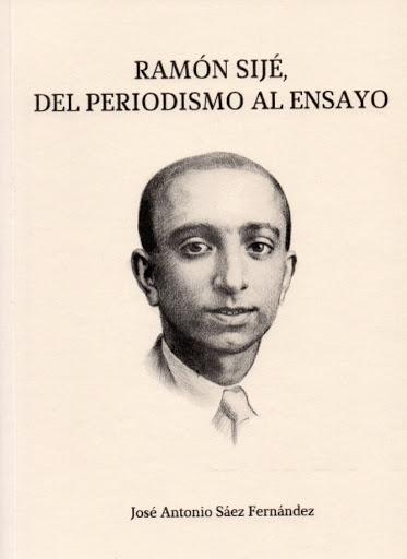 Ramón Sijé, del periodismo al ensayo