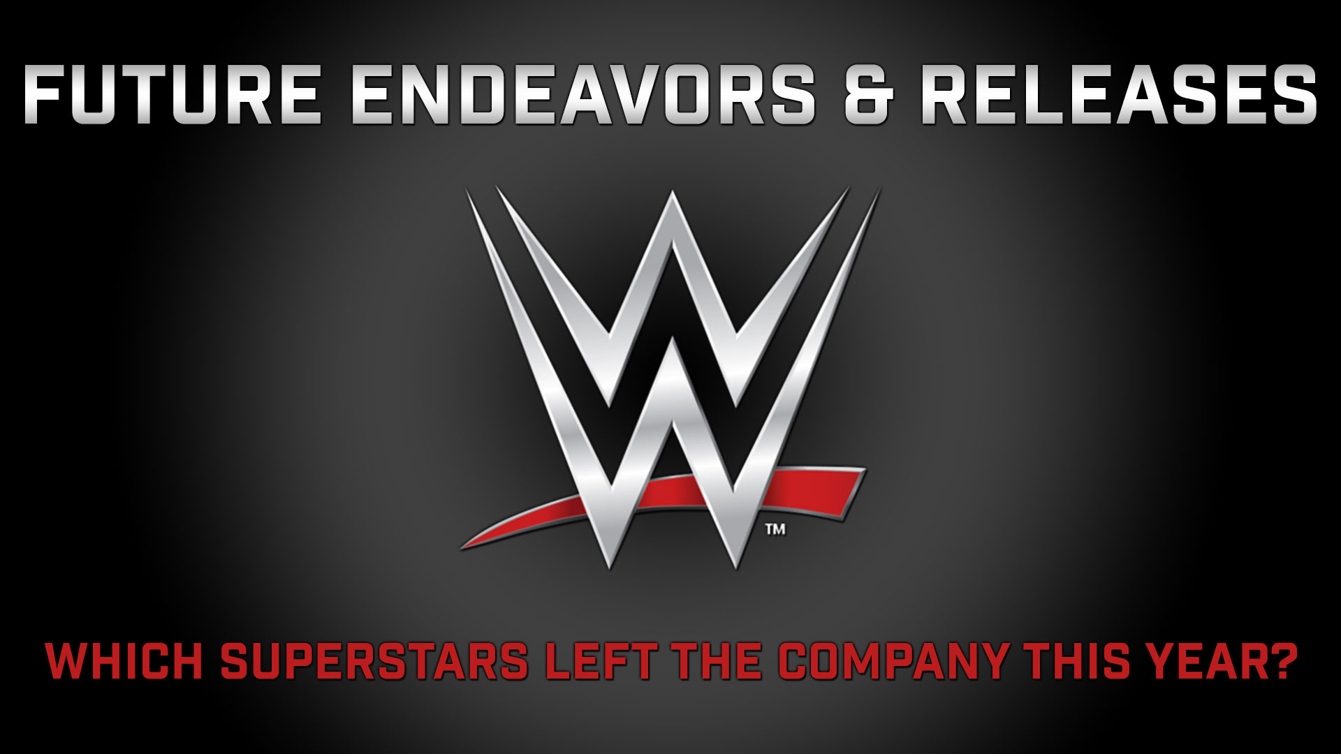 Who got fired from WWE in 2015 who left WWE future endeavors this year