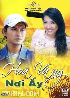 Hoa Vàng Nơi Ấy - Trọn Bộ (2010) Poster