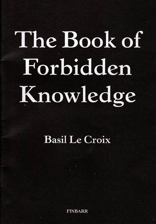 The Book Of Forbidden Knowledge by Basil Crouch