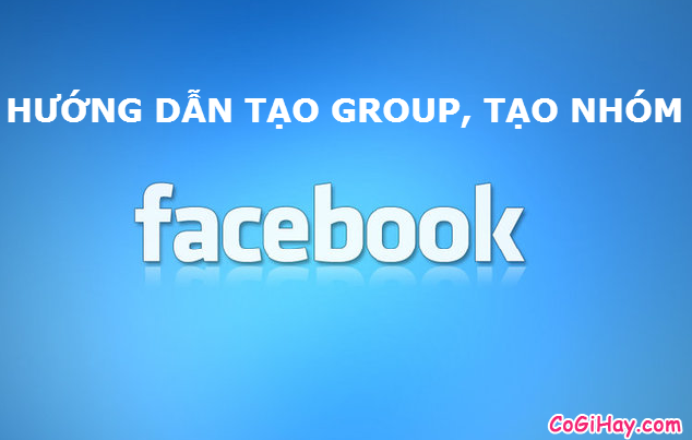 tạo group facebook