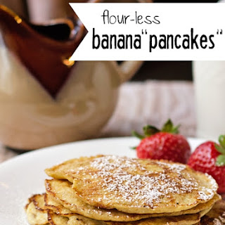 Flour-less Banana Pancakes.