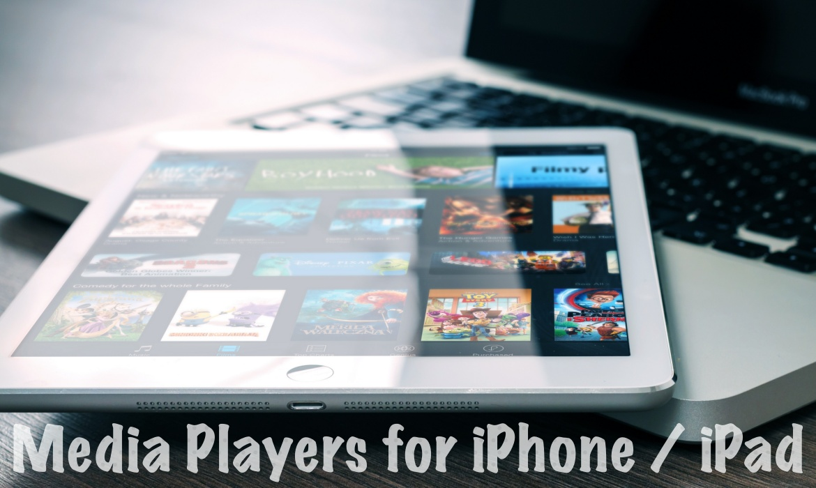 Best media Players for iPhone and iPad
