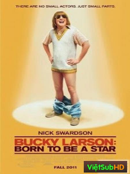 Bucky Larson: Sinh ra để trở thành ngôi sao