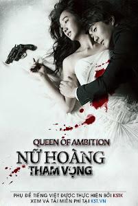 Dã Vương - Nữ Hoàng Tham Vọng - Queen Of Ambition poster