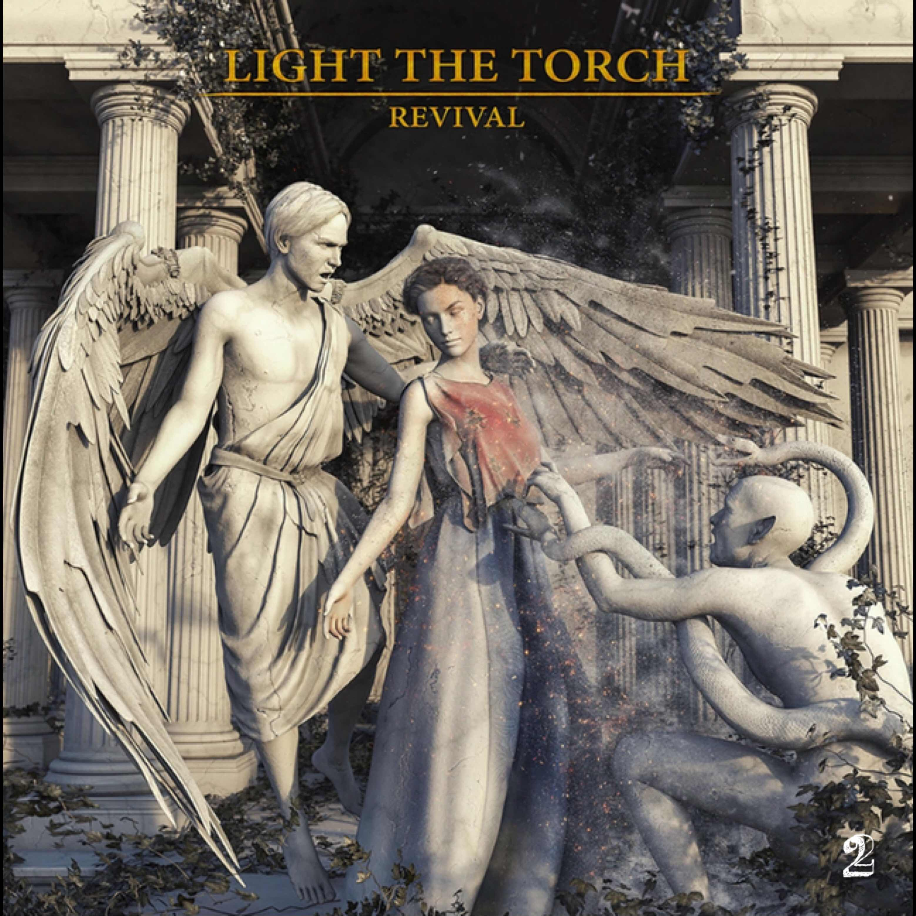 """Light The Torch """"Revival"""""""