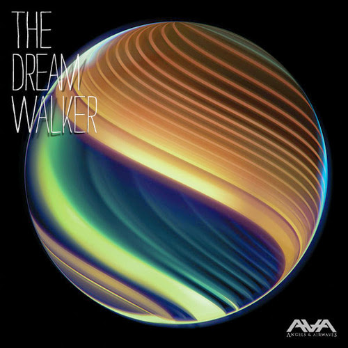 Angels & Airwaves The Dream Walker