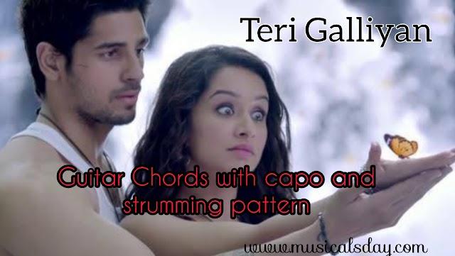 teri galliyan guitar chords with capo ankit tiwari