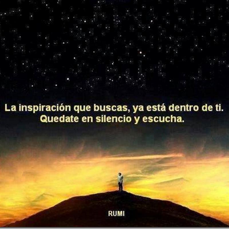 Frases para meditar. La inspiración que buscas de Rumi