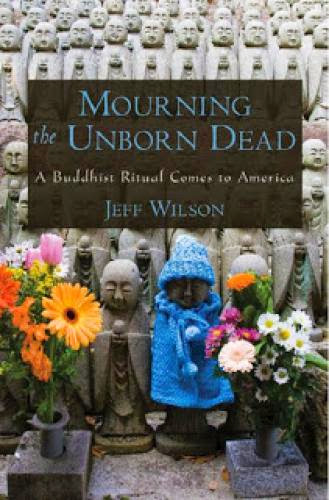 Mourning The Unborn Dead A Buddhist Ritual Comes To America Jeff Wilson
