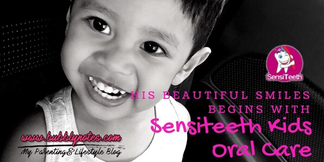 HIS BEAUTIFUL SMILES BEGINS WITH SENSITEETH KIDS ORAL CARE