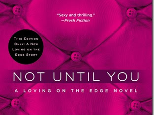 Book Review: Not Until You (Loving on the Edge #4) by Roni Loren