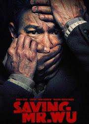 Saving Mr. Wu China Movie