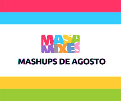 Mashups de Agosto - Apoia.se DJ Masa