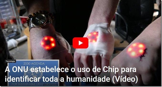 A ONU ESTABELECE O USO DE CHIP PARA IDENTIFICAR TODA A HUMANIDADE