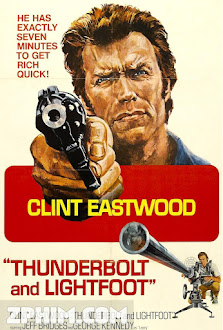 Thunderbolt Và Lightfoot - Thunderbolt and Lightfoot (1974) Poster