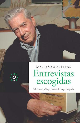 25. Mario Vargas Llosa. Entrevistas escogidas (2019) Quinta edición