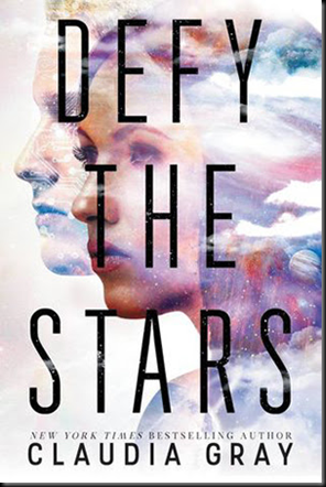defy the stars claudia gray