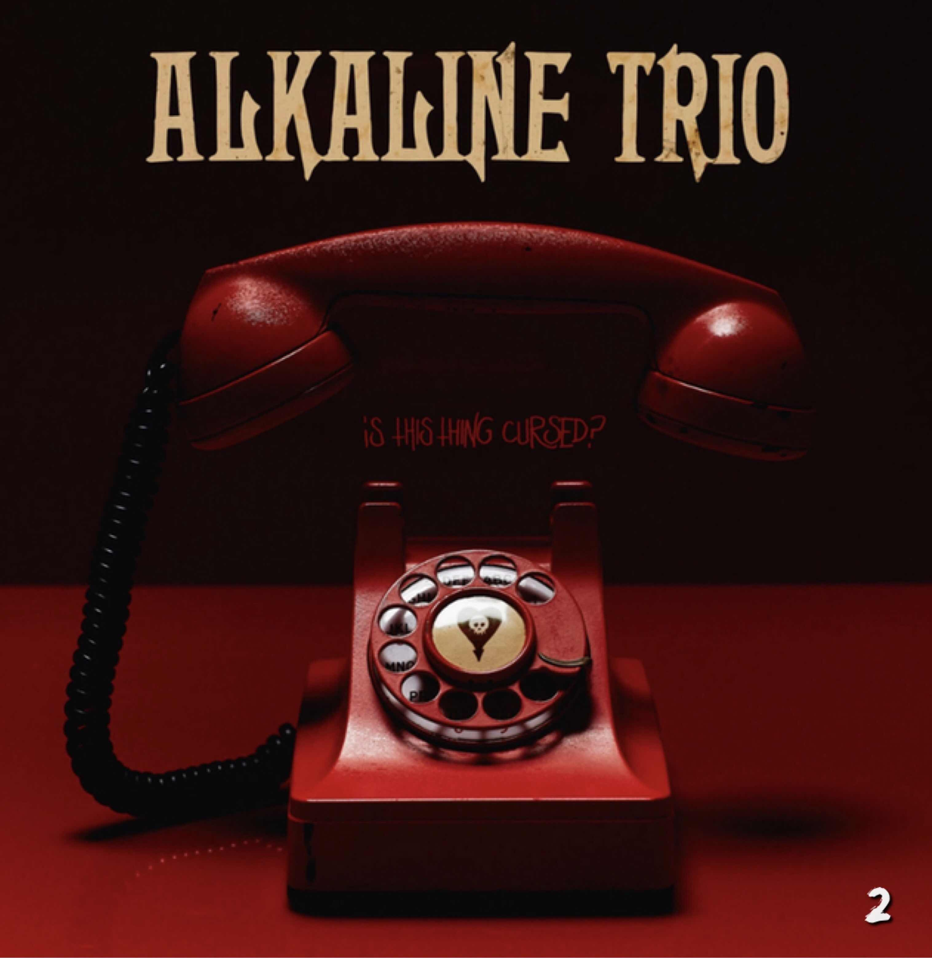 """Alkaline Trio """"Is This Thing Cursed"""""""