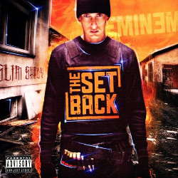 CD Eminem - The Setback 2010 (Torrent) download