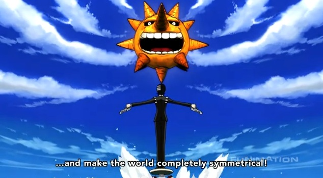 Soul Eater: Death the Kid looking at the sun with his arms outstretched. Text: ...and make the world completely symmetrical!