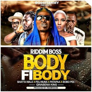 Download Music Riddim Boss – Body Fi Body