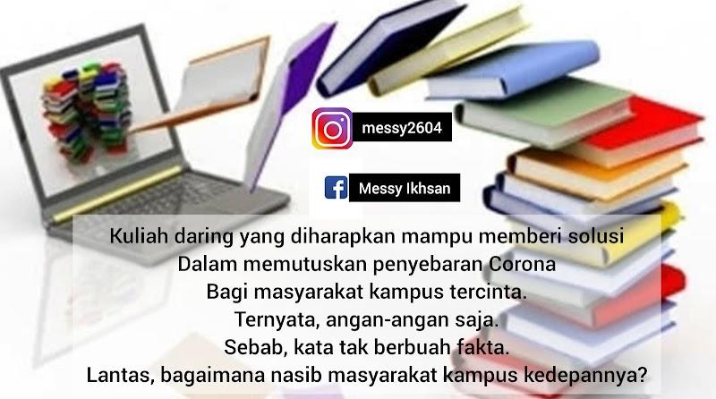 Kuliah Daring Tak Berbuah Darling