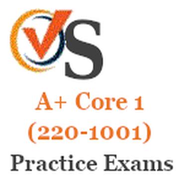 A+ Core 1 (220-1001) Practice Exams