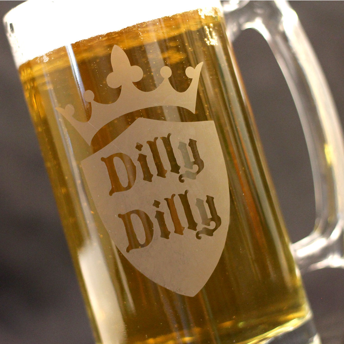 How etch glasses like this Dilly Dilly Beer Mug