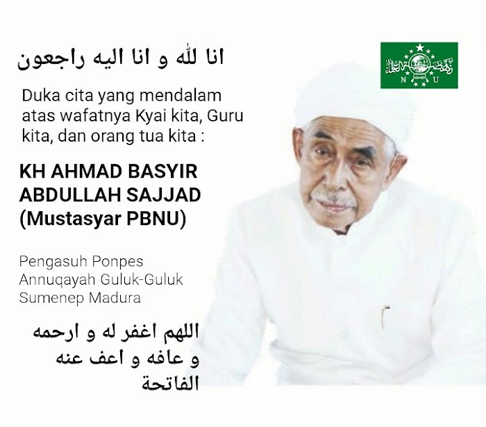 Innalillahi, KH. AHMAD BASYIR ABDULLAH SAJJAD Pengasuh Annuqoyah Wafat