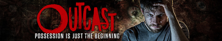 Outcast - Serie Completa [Latino]