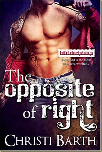 The Opposite of Right by Christi Barth - Thoughts in Progress