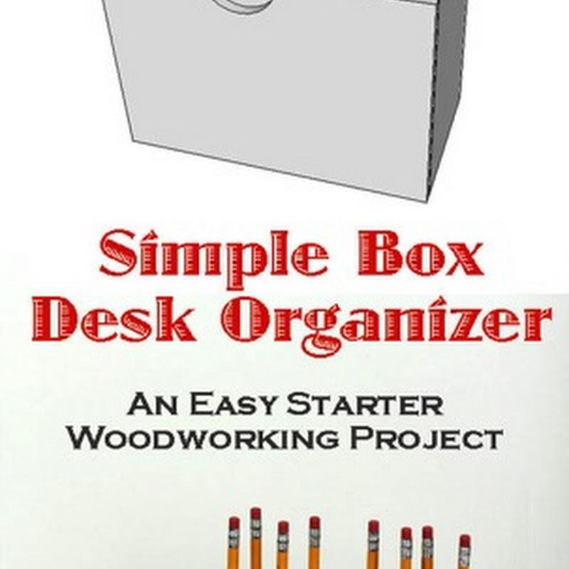 Easy DIY Wooden Desk Organizer