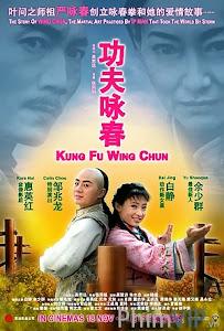 Vịnh Xuân Quyền - Kung Fu Wing Chun poster
