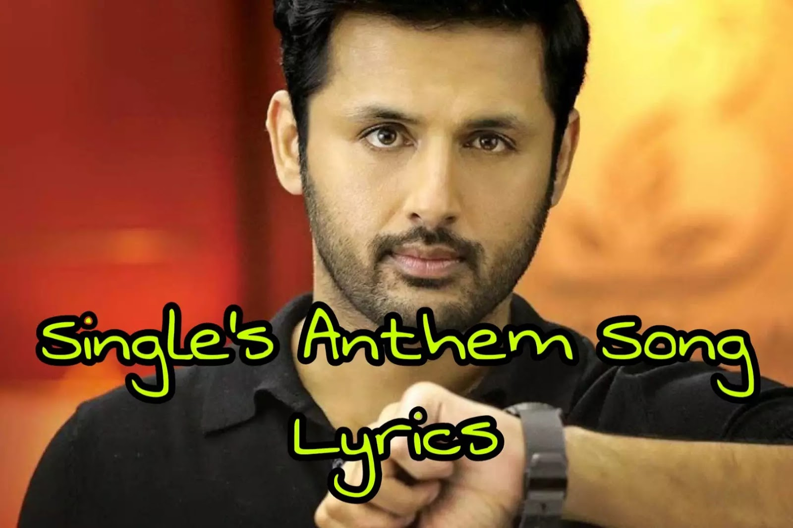 Singles Anthem Song Lyrics Bheeshma
