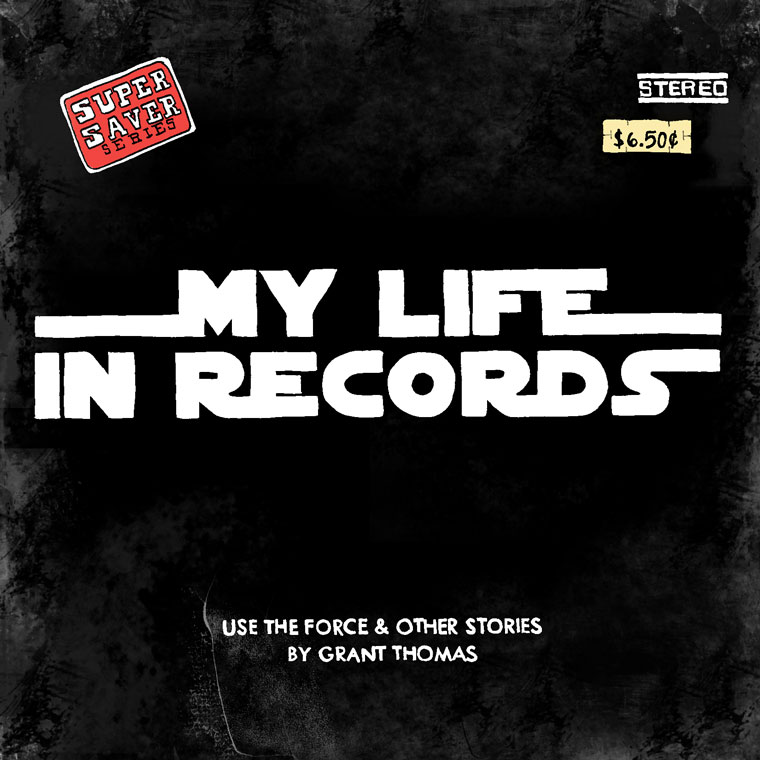My Life in Records #3: Use the Force - webcomic