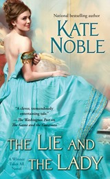 The Lie and the Lady - Kate Noble