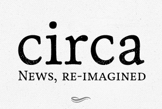 Circa News re-imagined