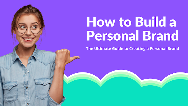 10 Solid Ways To Improve Your Personal Branding.