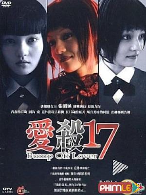 Phim Án Tình Tuổi 17 - Bump Off Lover (2006)