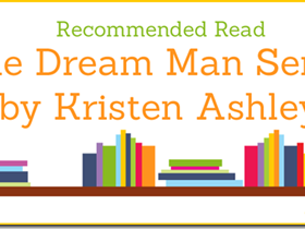 Recommended Read: The Dream Man Series by Kristen Ashley
