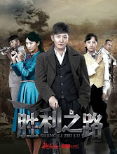 The Road to Victory China Drama